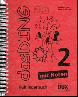 Abbildung von Das Ding 2 mit Noten     Kultliederbuch