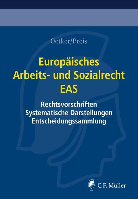 Europäisches Arbeits- und Sozialrecht - EAS • mit Aktualisierungsservice | Oetker / Preis | Loseblattwerk mit 201. Aktualisierung (Cover)