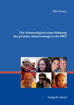 Abbildung von Krieger | Die Notwendigkeit einer Stärkung der privaten Altersvorsorge in der BRD | 2007 | 33