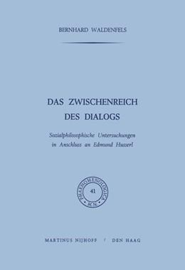 Abbildung von Waldenfels   Das Zwischenreich des Dialogs   1971   Sozialphilosophische Untersuch...   41