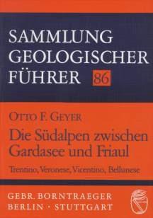Abbildung von Geyer | Die Südalpen zwischen Gardasee und Friaul | 1993
