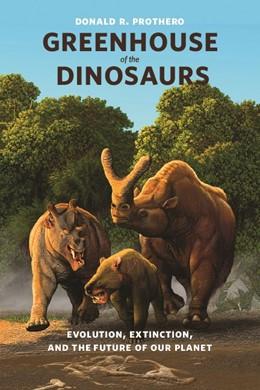 Abbildung von Prothero   Greenhouse of the Dinosaurs   2009