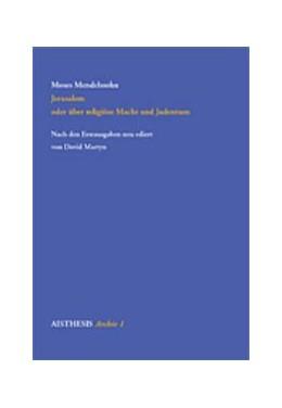Abbildung von Mendelssohn | Jerusalem oder über religiöse Macht und Judentum | 2000 | Vorrede zu Manasseh Ben Israel... | 1