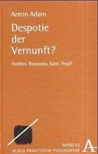 Despotie der Vernunft? | Adam, 2002 | Buch (Cover)