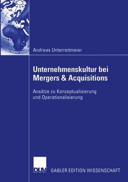 Abbildung von Unterreitmeier   Unternehmenskultur bei Mergers & Acquisitions   2004   Ansätze zu Konzeptualisierung ...