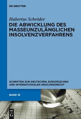 Abbildung von Schröder   Die Abwicklung des masseunzulänglichen Insolvenzverfahrens   2010   19