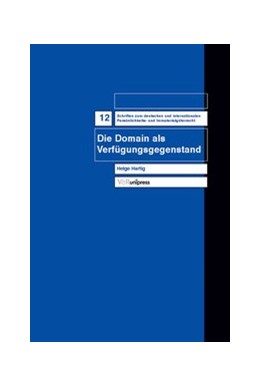 Abbildung von Hartig | Die Domain als Verfügungsgegenstand | 2005 | Band 012