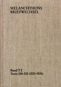 Abbildung von Melanchthon / Scheible | Melanchthons Briefwechsel / Band T 2: Texte 255-520 (1523–1526) | 1995