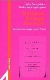 Dorothea Schlegel: Florentin   Brandstädter / Jeorgakopulos, 2001   Buch (Cover)