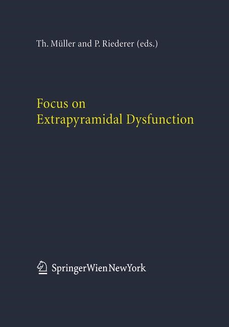Focus on Extrapyramidal Dysfunction | Müller / Riederer, 2004 | Buch (Cover)