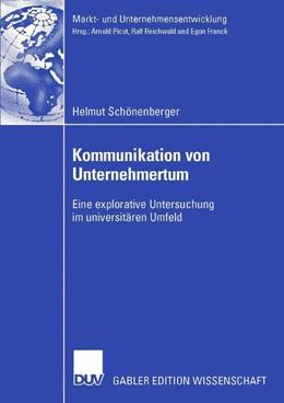 Abbildung von Schönenberger | Kommunikation von Unternehmertum | 2006 | Eine explorative Untersuchung ...