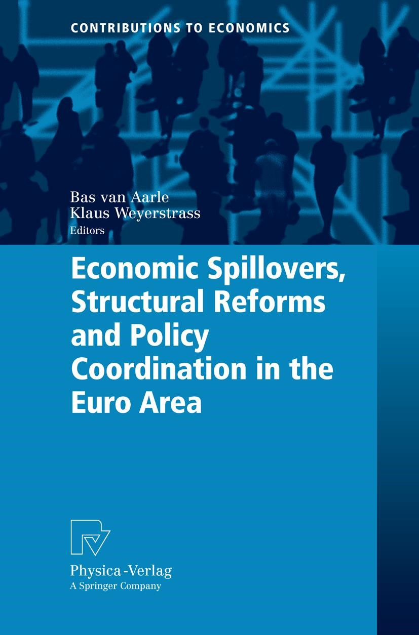 Economic Spillovers, Structural Reforms and Policy Coordination in the Euro Area | Aarle / Weyerstrass | 1st Edition. Softcover version of original hardcover edition 2008, 2010 | Buch (Cover)