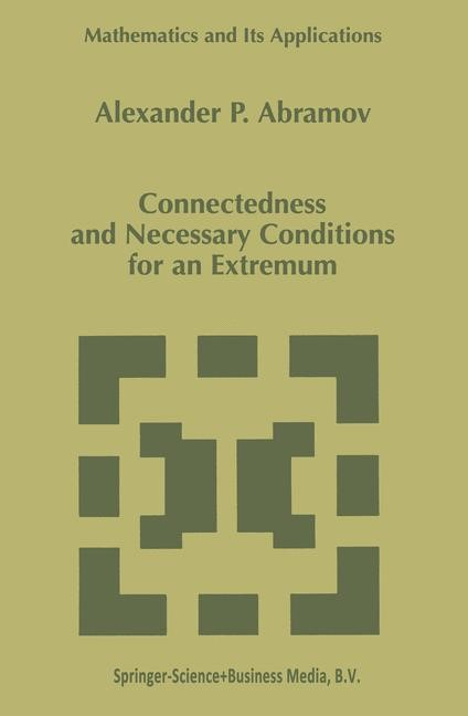 Connectedness and Necessary Conditions for an Extremum | Abramov | 1st Edition. Softcover version of original hardcover edition 1998, 2010 | Buch (Cover)