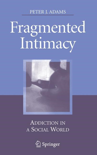 Fragmented Intimacy | Adams | 1st Edition. Softcover version of original hardcover edition 2008, 2010 | Buch (Cover)