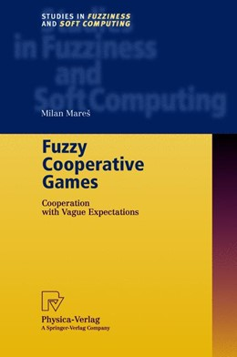 Abbildung von Mares | Fuzzy Cooperative Games | 1st Edition. Softcover version of original hardcover edition 2001 | 2010 | Cooperation with Vague Expecta... | 72