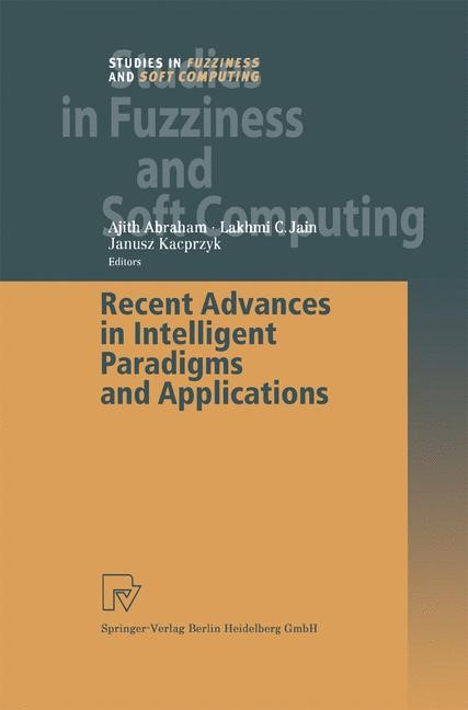 Recent Advances in Intelligent Paradigms and Applications | Abraham | 1st Edition. Softcover version of original hardcover edition 2003, 2010 | Buch (Cover)
