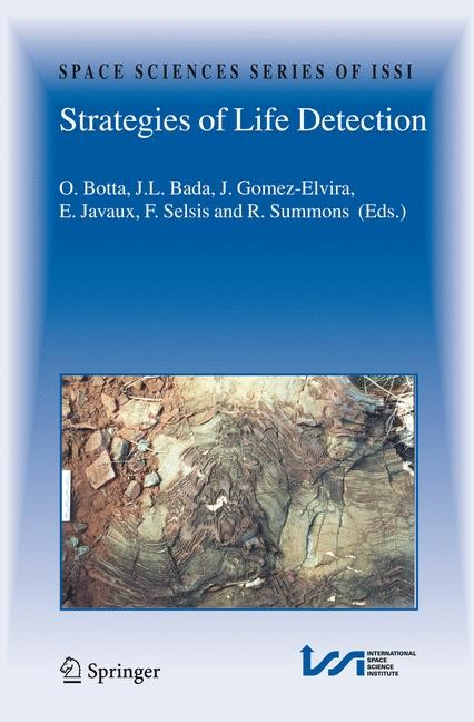 Strategies of Life Detection | Botta / Bada / Gómez Elvira / Javaux / Selsis / Summons | 1st Edition. Softcover version of original hardcover edition 2008, 2010 | Buch (Cover)