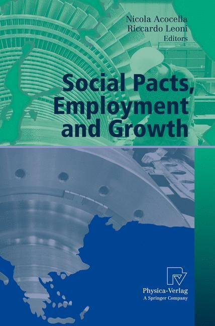 Social Pacts, Employment and Growth | Acocella / Leoni | 1st Edition. Softcover version of original hardcover edition 2007, 2010 | Buch (Cover)