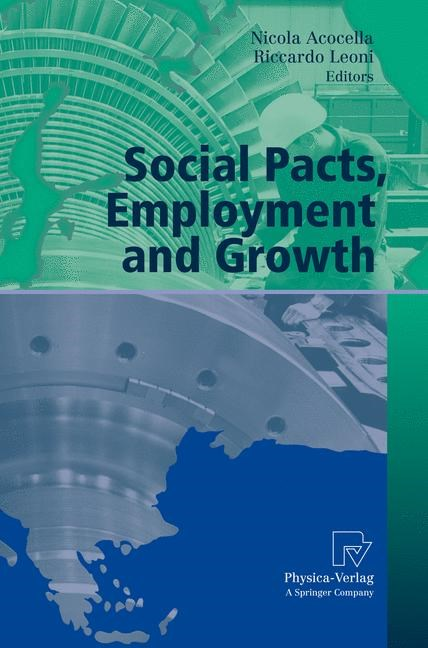 Abbildung von Acocella / Leoni | Social Pacts, Employment and Growth | 1st Edition. Softcover version of original hardcover edition 2007 | 2010