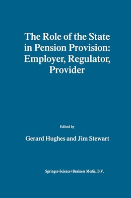 Abbildung von Hughes / Stewart   The Role of the State in Pension Provision: Employer, Regulator, Provider   1st Edition. Softcover version of original hardcover edition 1999   2010