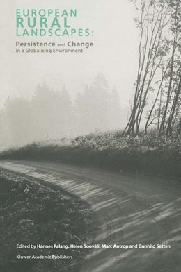 Abbildung von Palang / Sooväli / Antrop / Setten | European Rural Landscapes | 1st Edition. Softcover version of original hardcover edition 2004 | 2010 | Persistence and Change in a Gl...