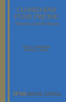 Abbildung von Anderson / Born | Closed-End Fund Pricing | 1st ed. Softcover of orig. ed. 2002 | 2010 | Theories and Evidence | 13