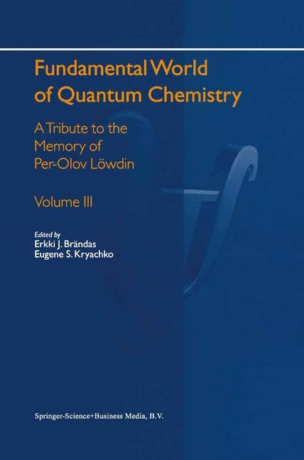 Fundamental World of Quantum Chemistry | Brändas / Kryachko | 1st Edition. Softcover version of original hardcover edition 2004, 2010 | Buch (Cover)