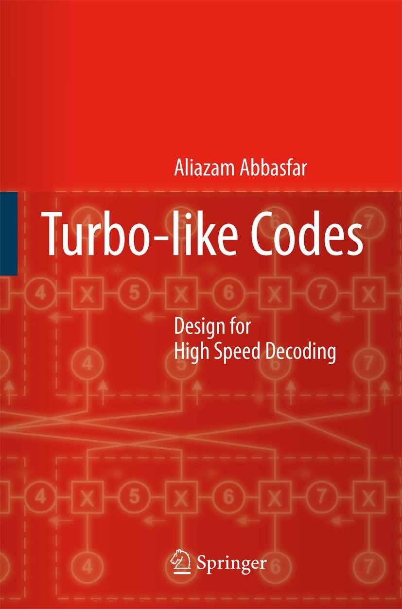 Abbildung von Abbasfar | Turbo-like Codes | 1st Edition. Softcover version of original hardcover edition 2007 | 2010
