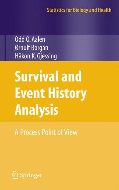 Survival and Event History Analysis | Aalen / Borgan / Gjessing | 1st Edition. Softcover version of original hardcover edition 2008, 2010 | Buch (Cover)