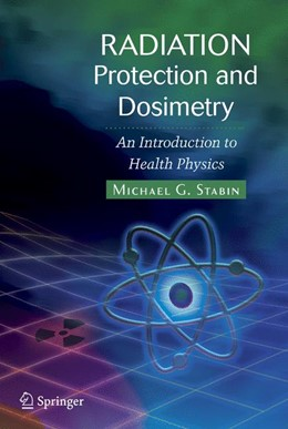 Abbildung von Stabin | Radiation Protection and Dosimetry | 1st Edition. Softcover version of original hardcover edition 2008 | 2010 | An Introduction to Health Phys...