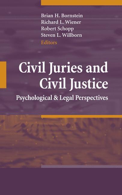 Civil Juries and Civil Justice | Bornstein / Wiener / Schopp / Willborn | 1st Edition. Softcover version of original hardcover edition 2008, 2010 | Buch (Cover)