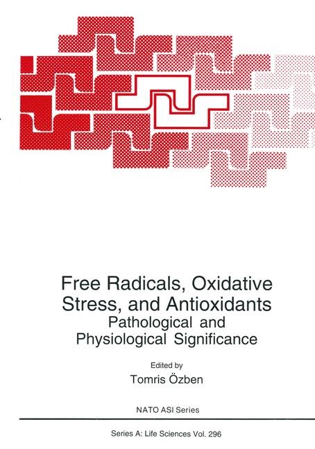 Free Radicals, Oxidative Stress, and Antioxidants | Özben | 1st Edition. Softcover version of original hardcover edition 1998, 2010 | Buch (Cover)