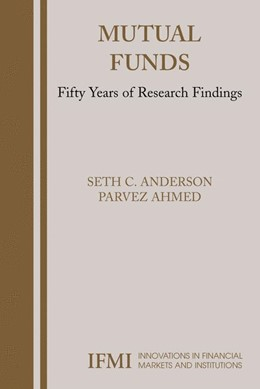 Abbildung von Anderson / Ahmed | Mutual Funds | 1st ed. Softcover of orig. ed. 2005 | 2010 | Fifty Years of Research Findin... | 16