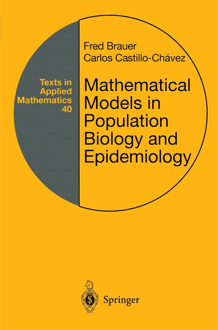 Mathematical Models in Population Biology and Epidemiology | Brauer / Castillo-Chavez | 1st Edition. Softcover version of original hardcover edition 2001, 2010 | Buch (Cover)