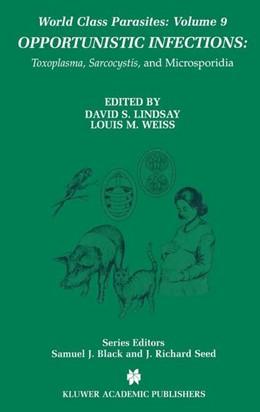 Abbildung von Lindsay / Weiss | Opportunistic Infections | 1. Auflage | 2010 | 9 | beck-shop.de