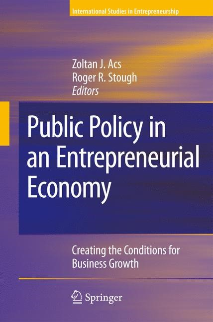 Public Policy in an Entrepreneurial Economy | Acs / Stough | 1st Edition. Softcover version of original hardcover edition 2008, 2010 | Buch (Cover)