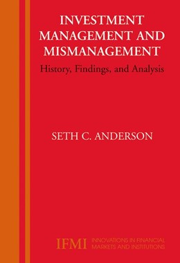 Abbildung von Anderson | Investment Management and Mismanagement | 1st Edition. Softcover version of original hardcover edition 2006 | 2010 | History, Findings, and Analysi... | 17