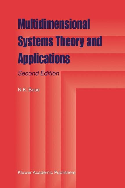 Abbildung von Bose   Multidimensional Systems Theory and Applications   2nd ed. Softcover version of original hardcover edition 2003   2010