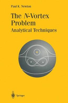 Abbildung von Newton | The N-Vortex Problem | 1st Edition. Softcover version of original hardcover edition 2001 | 2010 | Analytical Techniques | 145