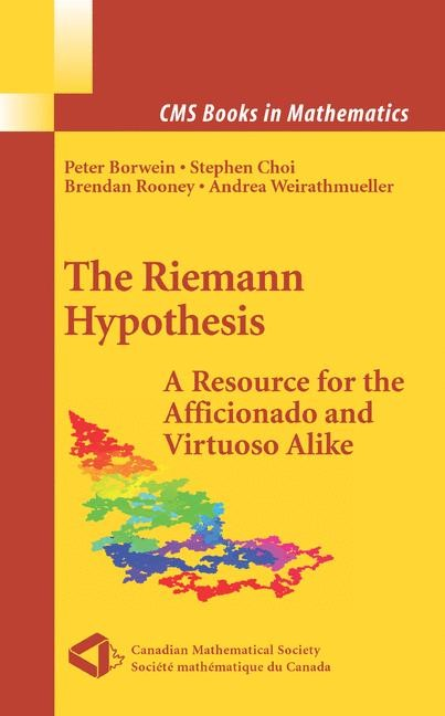 The Riemann Hypothesis | Borwein / Choi / Rooney / Weirathmueller | 1st Edition. Softcover version of original hardcover edition 2008, 2010 | Buch (Cover)