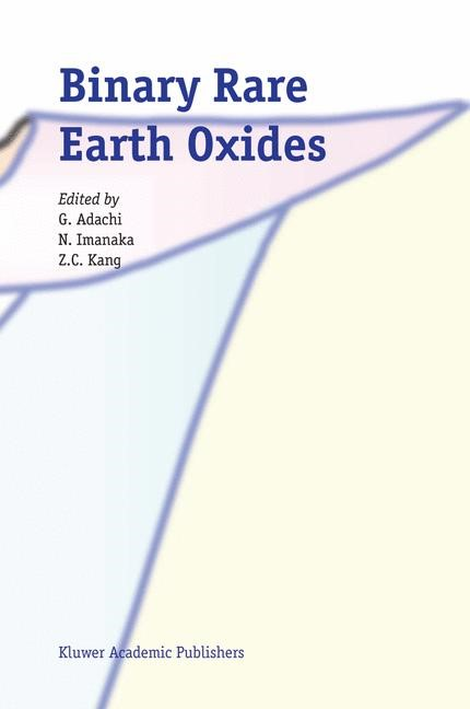 Binary Rare Earth Oxides | Adachi / Imanaka / Kang | 2004, 2010 | Buch (Cover)