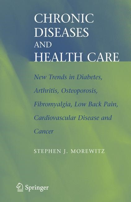 Chronic Diseases and Health Care | Morewitz | 1st ed. Softcover of orig. ed. 2006, 2010 | Buch (Cover)