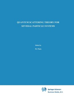 Abbildung von Faddeev / Merkuriev | Quantum Scattering Theory for Several Particle Systems | 1st Edition. Softcover version of original hardcover edition 1993 | 2010 | 11