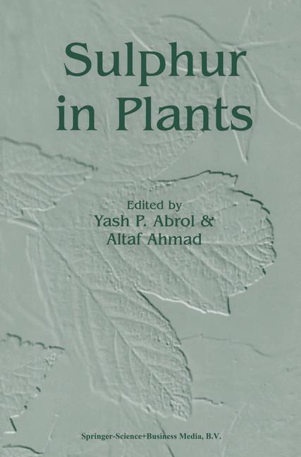Abbildung von Abrol / Ahmad   Sulphur in Plants   1st Edition. Softcover version of original hardcover edition 2003   2010
