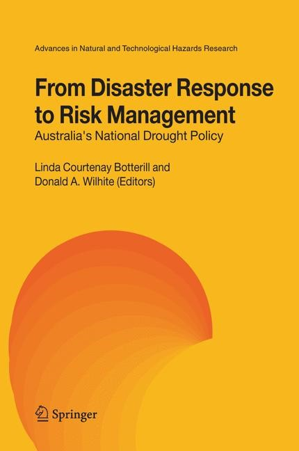 From Disaster Response to Risk Management   Botterill / Wilhite   1st Edition. Softcover version of original hardcover edition 2005, 2010   Buch (Cover)