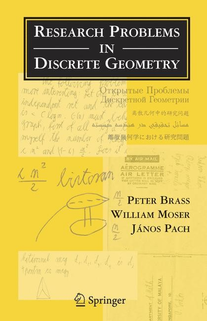 Research Problems in Discrete Geometry   Brass / Moser / Pach   1st ed. 2005. Corr. 2nd printing. Softcover version of original hardcover edition 2005, 2010   Buch (Cover)