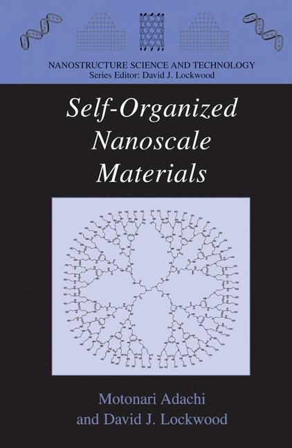 Self-Organized Nanoscale Materials | Adachi / Lockwood | 1st Edition. Softcover version of original hardcover edition 2006, 2010 | Buch (Cover)