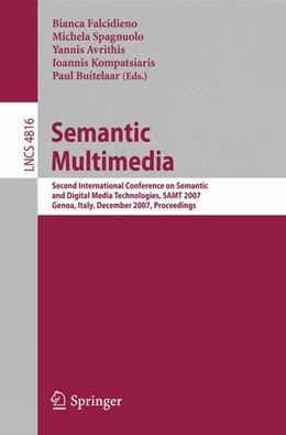 Abbildung von Falcidieno / Spagnuolo / Avrithis / Kompatsiaris / Buitelaar | Semantic Multimedia | 2007 | Second International Conferenc...