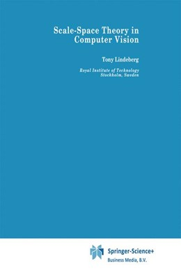 Abbildung von Lindeberg | Scale-Space Theory in Computer Vision | 1st Edition. Softcover version of original hardcover edition 1994 | 2010 | 256
