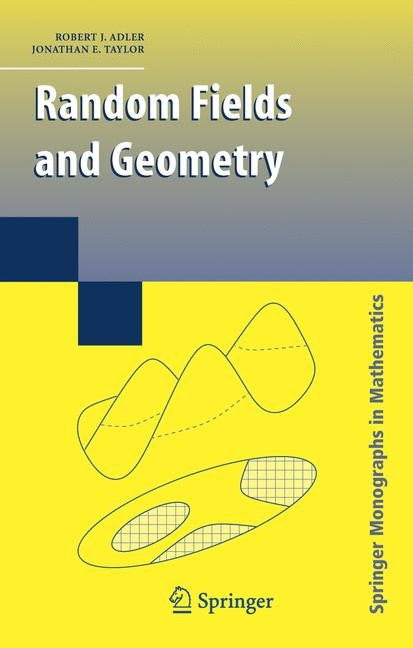 Random Fields and Geometry | Adler / Taylor | 1st Edition. Softcover version of original hardcover edition 2007, 2010 | Buch (Cover)